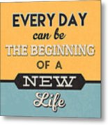 The Beginning Of A New Life Metal Print
