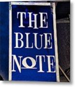 The Blue Note - Bourbon Street Metal Print