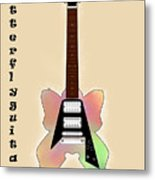 The Butterfly Guitar Metal Print