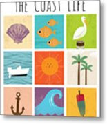 The Coast Life Metal Print