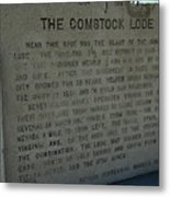The Comstock Lode Marker Metal Print