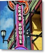 The Crab House Seafood Grill Metal Print