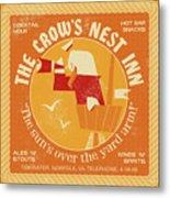 The Crow's Nest Inn Metal Print