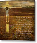 The Day Christ Died Metal Print