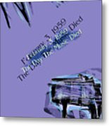 The Day The Music Died - Feb 3 1959 Metal Print