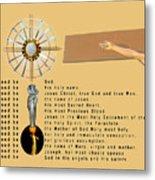 The Divine Praises Metal Print