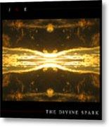The Divine Spark Metal Print