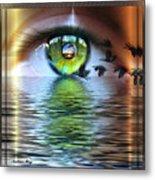 The Eye Of The Observer Metal Print