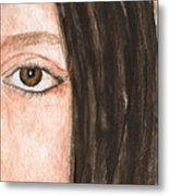 The Eyes Have It- Katelyn Metal Print