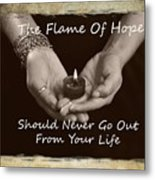 The Flame Of Hope Metal Print