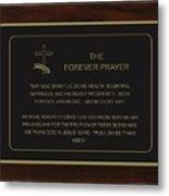 The Forever Prayer Metal Print
