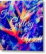 The Gallery Wall Metal Print
