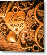 The Gift Of A Sister Metal Print