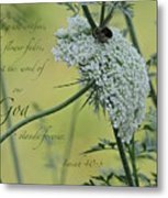 The Grass Withers Metal Print