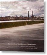 The Great Stone Dam Lawrence, Massachusetts Metal Print