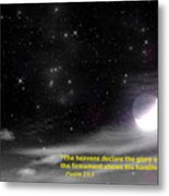 The Heavens Declare The Glory Of God Metal Print