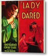 The Lady Who Dared 1931 Metal Print
