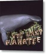 The Last Manatee Metal Print