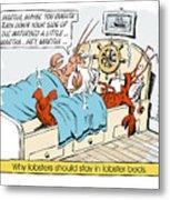 The Lobster Bed. Metal Print