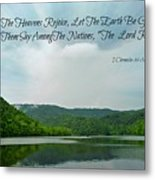 The Lord Reigns Metal Print