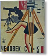 The Man With A Movie Camera Metal Print