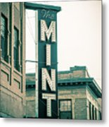 The Mint Classic Neon Sign Livingston Montana Metal Print