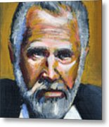 The Most Interesting Man In The World Metal Print by Buffalo Bonker