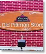 The Old Pittman Store Sign Metal Print