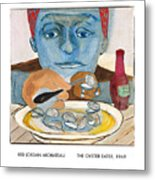 The Oyster Eater Metal Print
