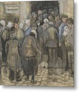 The Poor And Money The Hague, September - October 1882 Vincent Van Gogh 1853  1890 Metal Print