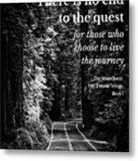 The Quest I Metal Print