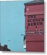 The Scotch Berth Metal Print