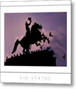 The Statue Poster Metal Print