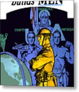 The United States Army Builds Men Metal Print