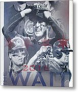 The Wait Is Over Metal Print