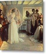 The Wedding Morning Metal Print by John Henry Frederick Bacon