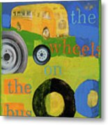 The Wheels On The Bus Metal Print by Laurie Breen