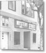 Mystery Daze Mystery Street Metal Print