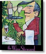 The Wine Steward - Poster Metal Print