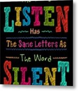 The Word Listen Motivational Quotes poster Metal Print