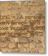 The Writing On The Wall Six Metal Print