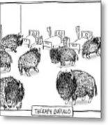 Therapy Buffalo Metal Print