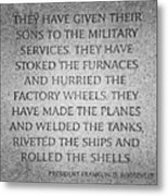 They Have Given Their Sons To The Military... - National World War II Memorial In Washington Dc Metal Print