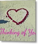 Thinking Of You Card Metal Print