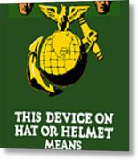 This Device Means Us Marines  Metal Print by War Is Hell Store