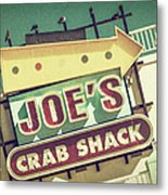 This Way To Joe's Crab Shack Metal Print