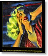 Those Voices Inside My Head Metal Print