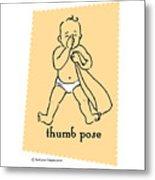 Thumb Pose Metal Print