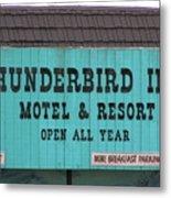 Thunderbird Inn -  Iconic Sign In Wildwood Metal Print