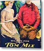 Tom Mix In Treat'em Rough 1919 Metal Print